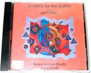 Chants for the Queen of Heaven