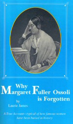 why_margaretfuller_forgotten