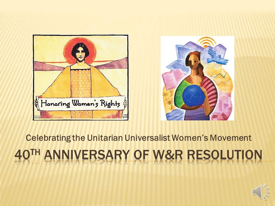 Liz Fisher Slideshow Celebrating 40th Anniversary of WR Resolution by Elizabeth Fisher
