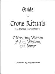 Meg Bowman - Crone Rituals